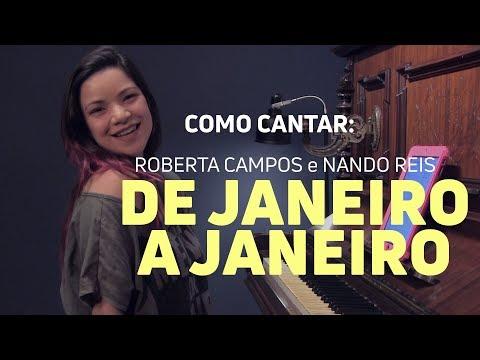 "Como cantar ""De Janeiro a Janeiro"" Nando Reis e Roberta Campos"