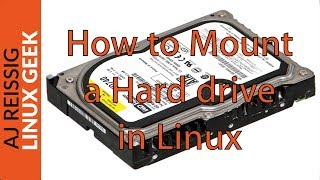 How to Mount an Additional Hard drive in Linux