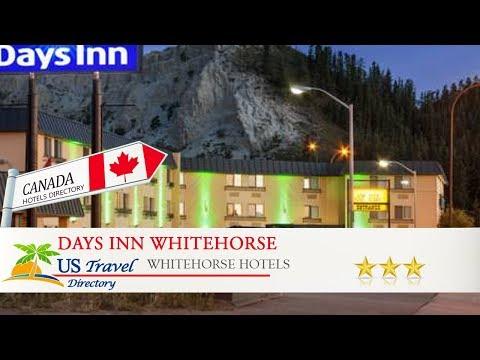 Days Inn Whitehorse - Whitehorse Hotels, Canada
