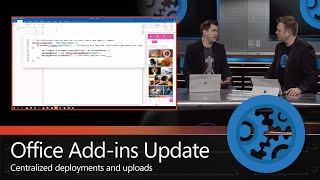Updates to deploying Office Add-ins and what's new
