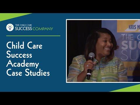Child Care Success Academy Case Studies