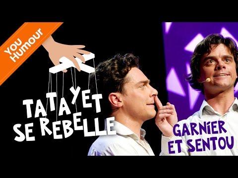 GARNIER ET SENTOU - Tatayet se rebelle