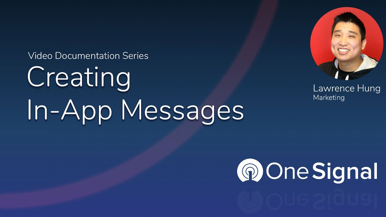 OneSignal In-App Message Creation Overview