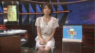 女子アナ 秋元優里 2011春→夏 その2