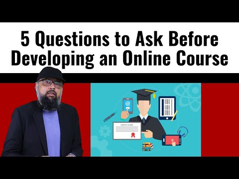 5 Questions to Ask Before Developing an Online Course