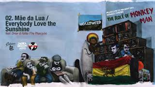 Monkey Jhayam & Prince Fatty - Mãe da Lua/Everybody Love Sunshine (Pt. Omar & Fatlip The Pharcyde)