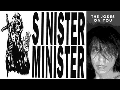 Sinister Minister - Jokes on You