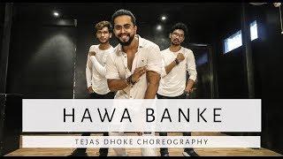 HAWA BANKE   Tejas Dhoke Choreography   Darshan Raval   Team Dancefit