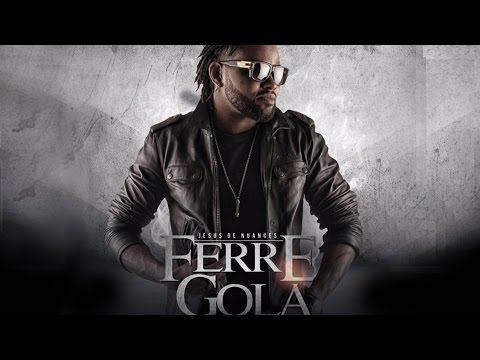 Ferré Gola - Love (Son Officiel)