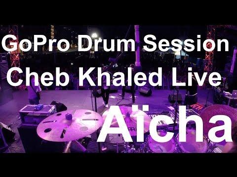 Damien Schmitt -GoPro Live - Cheb Khaled - Aïcha