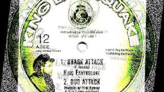 King Earthquake - Shark Attack + Dub Attack
