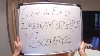 Zapętlaj Cheap and Easy Temperature Control | Fast Homebrew
