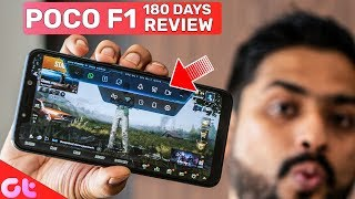 POCO F1 Long Term Review After 180 Days | The Real Flagship Killer's Killer? | GT Hindi
