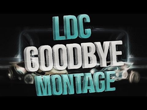 "Rocket League | LDC ""Goodbye"" Montage by Pulse Relim"