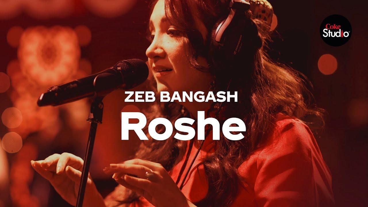 Coke Studio Season 12   Roshe   Zeb Bangash - YouTube