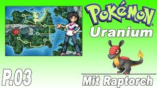 Pokemon Uranium (GER) P.03 Erste Arena Leiter bekämpfen!