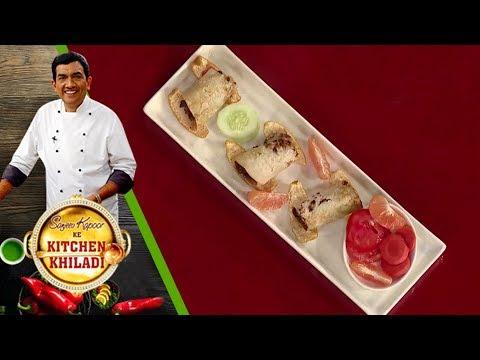Sanjeev Kapoor Ke Kitchen Khiladi - Episode 53 - Sauji Chicken Wrap