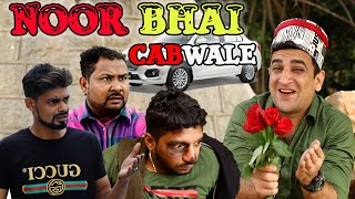NOOR BHAI CAB WALE || HYDERABADI COMEDY || SHEHBAAZ KHAN AND TEAM