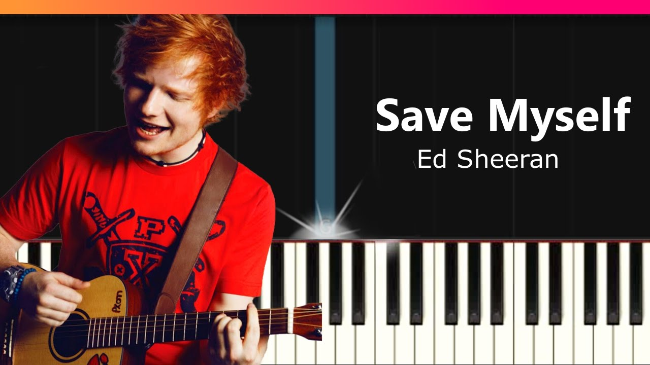Ed sheeran save myself piano tutorial chords how for Dining table harry styles