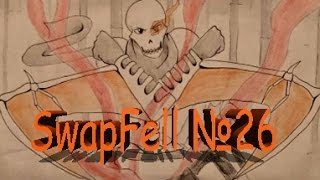 【Undertale】(undertale RUS DUB Mr Fresh) SwapFell №26