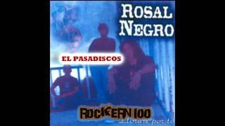 Rosal Negro-el pasadiscos