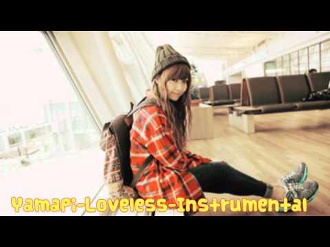 Loveless -Yamapi - Instrumental (Full)