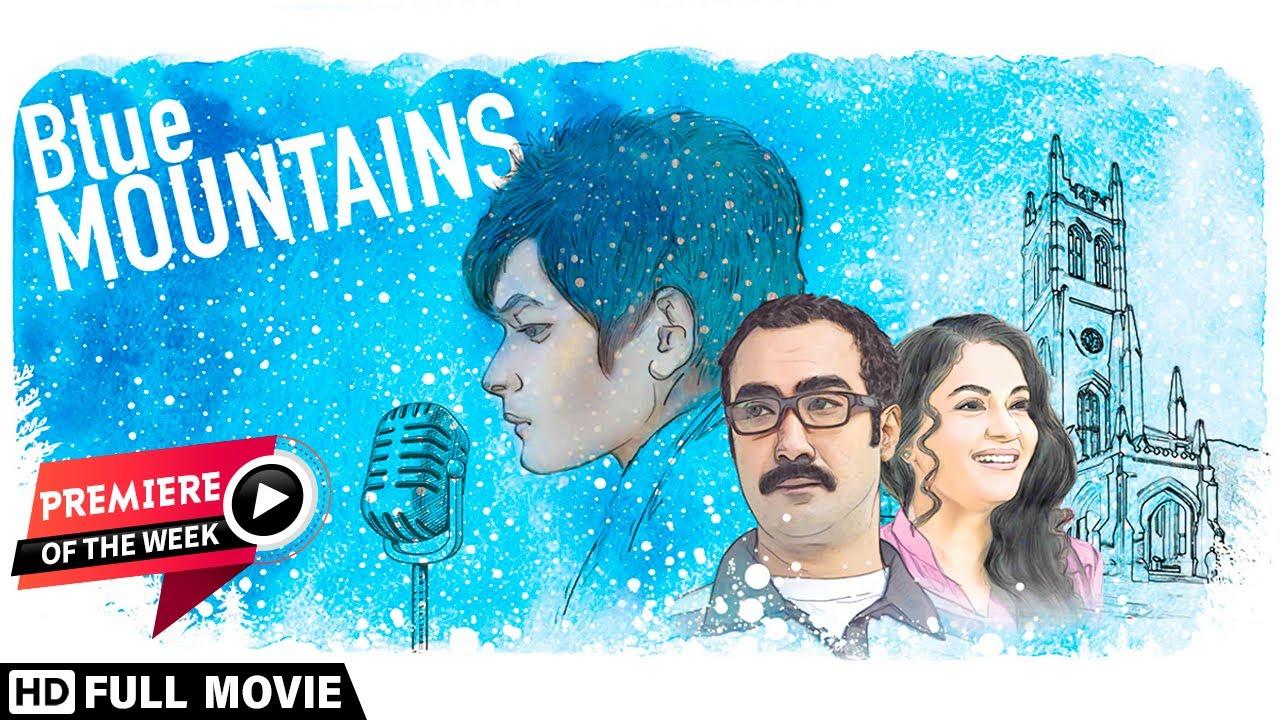 Download Blue Mountains (2017) | Ranvir Shorey | Gracy Singh | Rajpal Yadav | Suman Ganguli Film