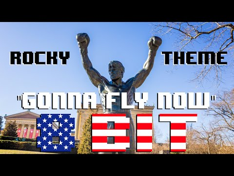 Gonna Fly Now (Rocky Theme) (8 Bit Cover) [Tribute to ROCKY and Bill Conti] - 8 Bit Universe
