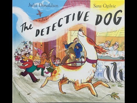 The Detective Dog - Give Us A Story!
