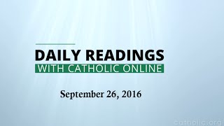 Daily Reading for Monday, September 26th, 2016 HD