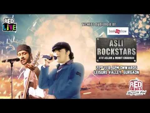 Red Live - Asli Rockstars: Atif Aslam and Mohit Chauhan