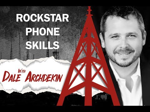 Rock Star Phone Skills with Dale Archdekin