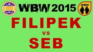 FILIPEK vs SEB @ WBW 2015 eliminacje 5 (Białystok) @ bitwa freestyle