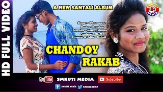 Download Video New Santali Video Song 2018 Chandoy Rakab MP3 3GP MP4