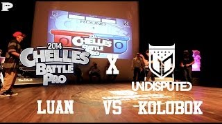 Undisputed x Chelles Battle Pro 2014 | Luan vs Kolobok