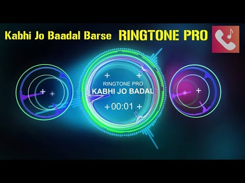Kabhi Jo Baadal Barse Ringtone For Mobile || RINGTONE PRO