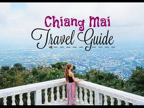 Chiang Mai Travel Guide [ My TOP 10 Activities ] Backpacking Thailand