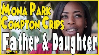 Father & daughter from Mona Park Compton Crip talk about family & relationships (pt.1of2)