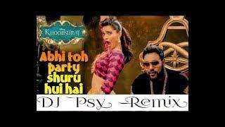 DJ Abhi Toh Party Shuru Hui Hai  FULL VIDEO Song   Khoobsurat   Badshah   Aastha