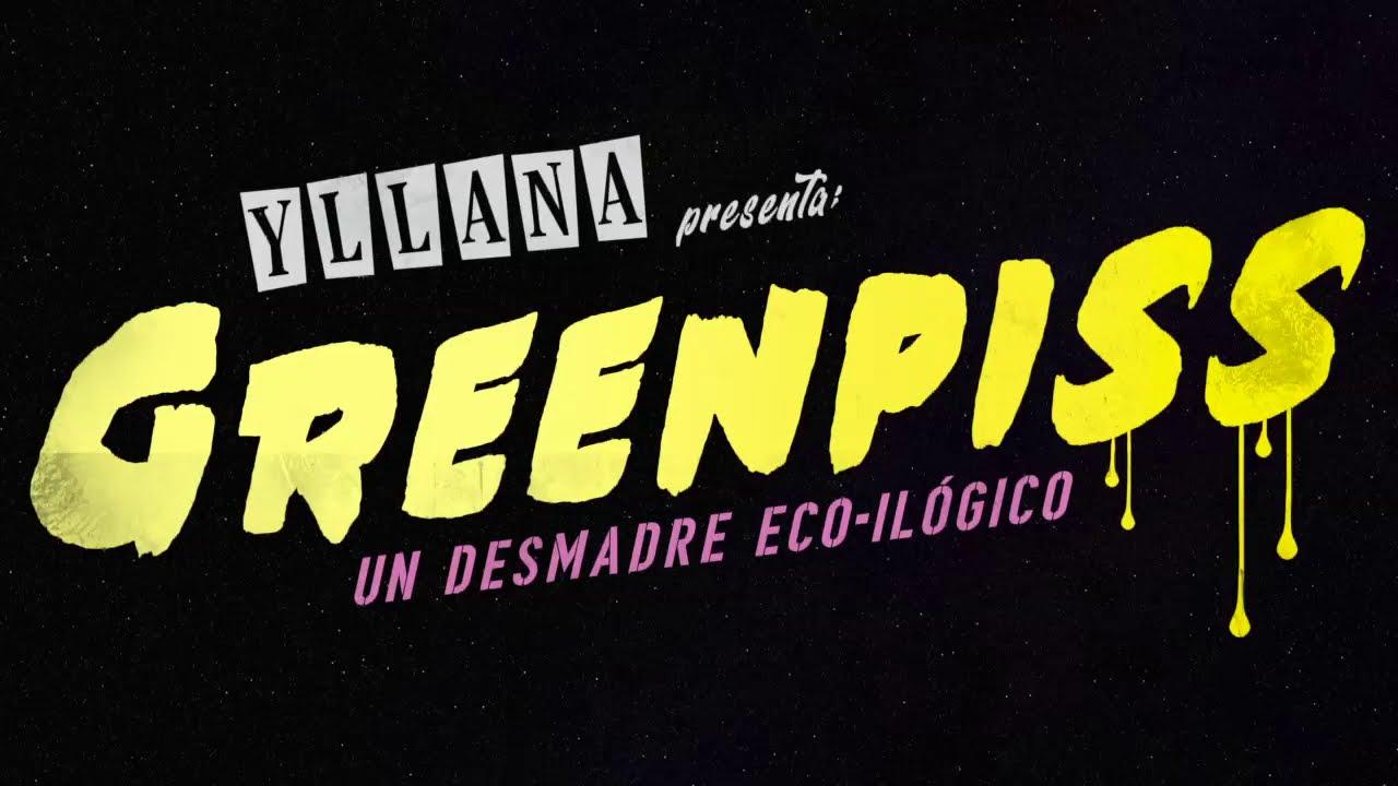 GREENPISS (Teaser Desahuciado) de Producciones Yllana