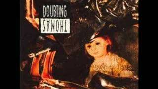 Doubting Thomas - Come In Piece