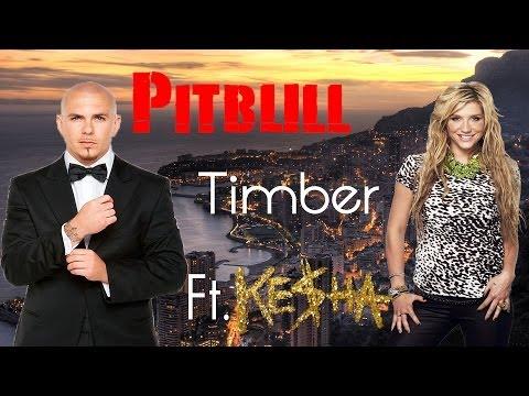 #Pitbull- Timber Ft. Ke$ha