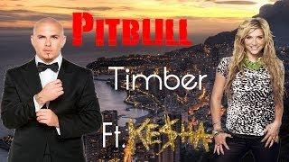 #Pitbull- Timber Ft. Ke$ha Mp3