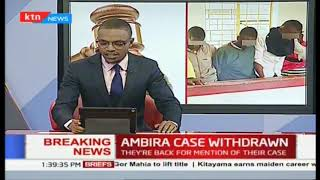 Breaking news : DPP withdraws case against the infamous Ambira boys