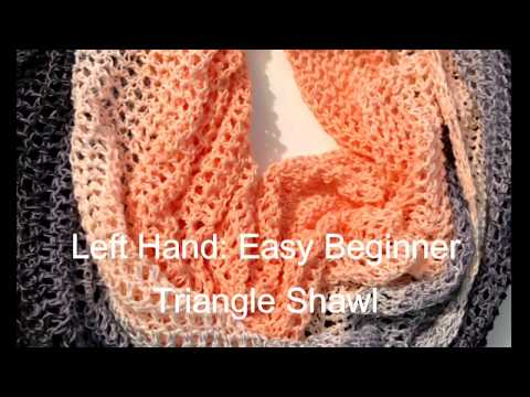 Left Hand Crochet: Easy Beginner Crochet Triangle Shawl