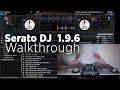 Serato DJ 1.9.6 Beta New Feature Walkthrough