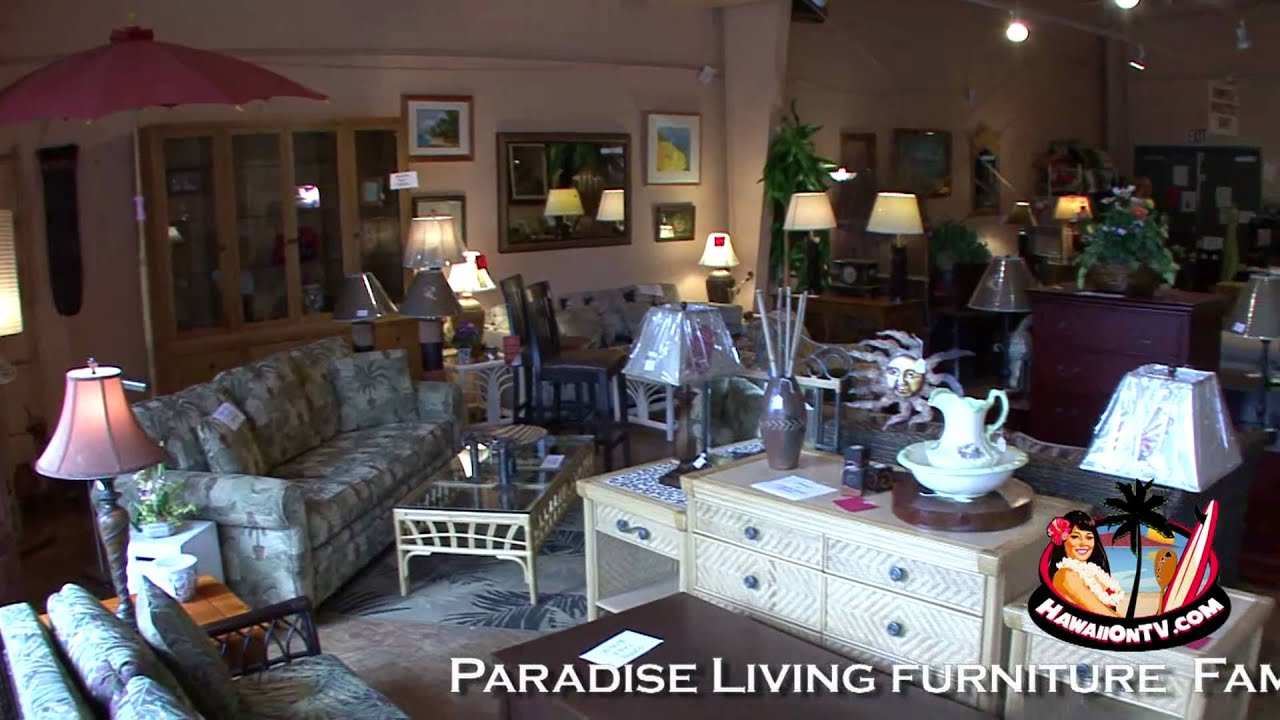 Paradise Living Furniture   Maui Hawaii