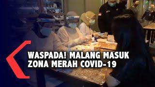 Malang Masuk Zona Merah Covid-19