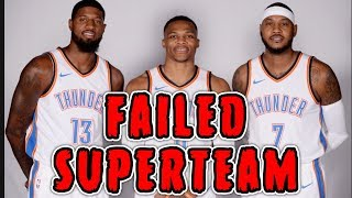 How The 2018 Oklahoma City Thunder Became The WORST SUPERTEAM In NBA History