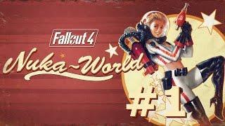 По Местам Прибытие в Ядер-Мир  Fallout 4 Nuka-World 1